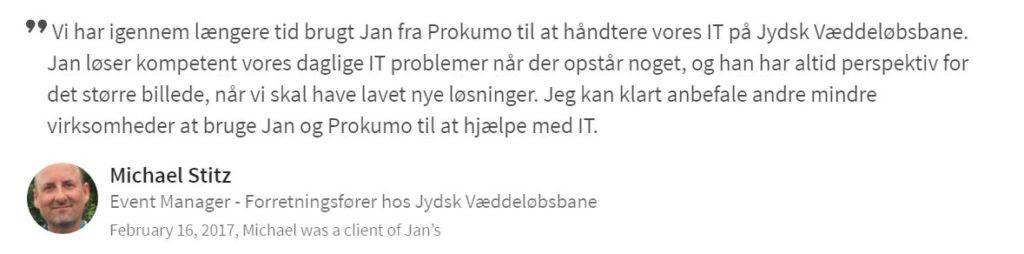 Jydsk Væddeløbsbane giver en anbefaling af Prokumo fordi...